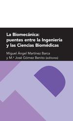 Cover Art La biomecánica: puentes entre la ingeniería y las ciencias biomédicas